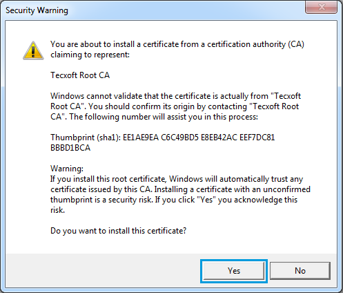 Do you want to install the certificate, click yes.